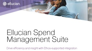 Ellucian Spend Management Suite - Drive efficiency and insight with Ethos-supported integration