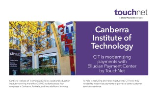 Canberra Institute of Technology is modernizing payments with Ellucian Payment Center by TouchNet